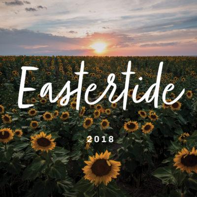 Eastertide 2018